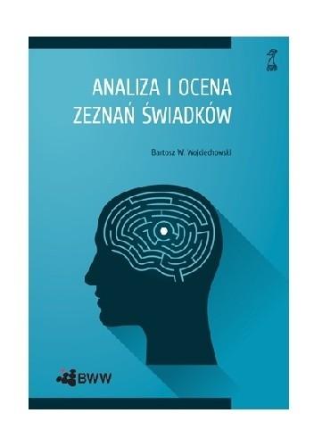 Okładka książki Analiza i ocena zeznań świadków
