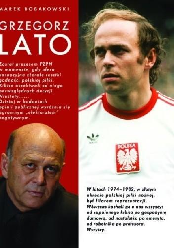 Okładka książki Grzegorz Lato