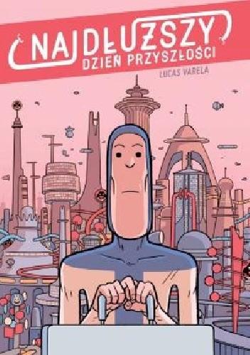 Okładka książki Najdłuższy dzień przyszłości