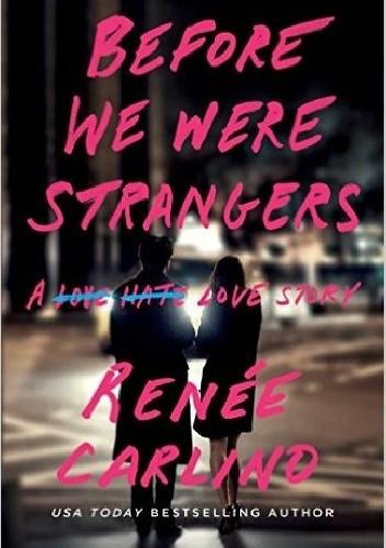 Okładka książki Before We Were Strangers