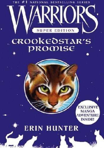 Okładka książki Warriors Super Edition: Crookedstar's Promise