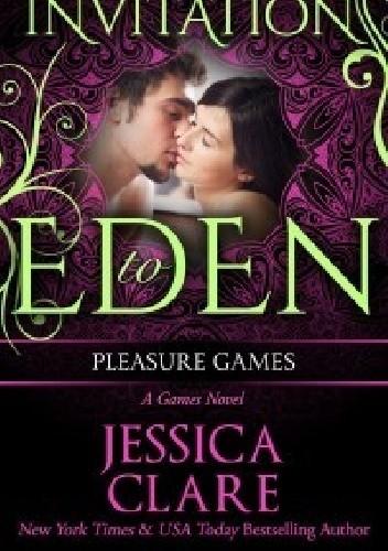 Okładka książki Pleasure Games: Invitation to Eden