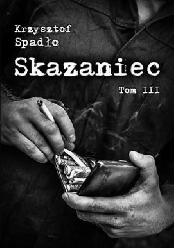 Okładka książki Skazaniec. Za garść srebrników