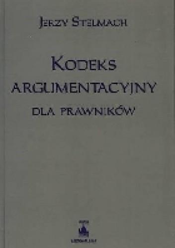 Okładka książki Kodeks argumentacyjny dla prawników