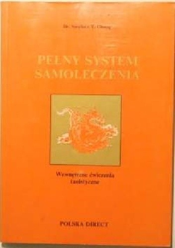 Okładka książki Pełny System Samoleczenia, Wewnętrzne ćwiczenia taoistyczne