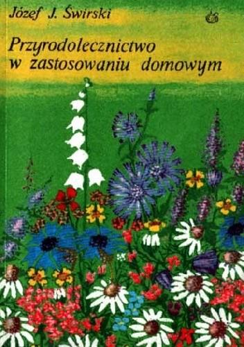 Okładka książki Przyrodolecznictwo w zastosowaniu domowym