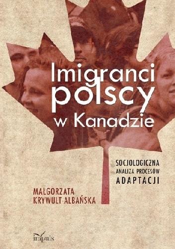 Okładka książki Imigranci polscy w Kanadzie