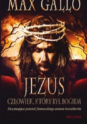 Okładka książki Jezus, człowiek który był Bogiem
