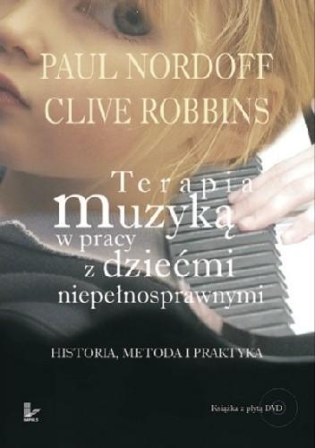 Okładka książki Terapia muzyką w pracy z dziećmi niepełnosprawnymi