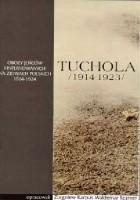 Tuchola. Obóz jeńców i internowanych 1914-1923, t. I, cz. 1