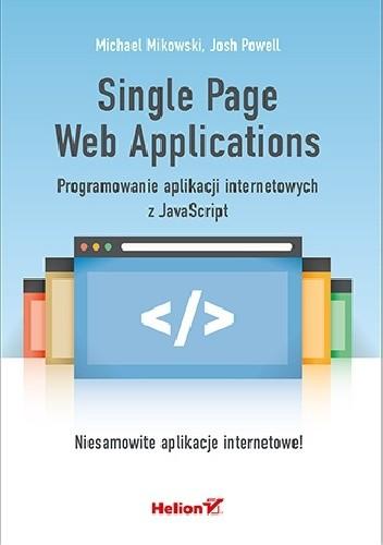 Okładka książki Single Page Web Applications. Programowanie aplikacji internetowych z JavaScript