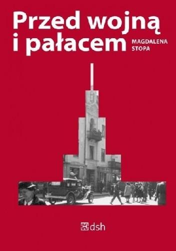 Okładka książki Przed wojną i pałacem