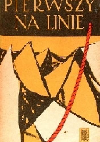 Okładka książki Pierwszy na linie