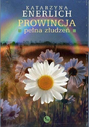Okładka książki Prowincja pełna złudzeń