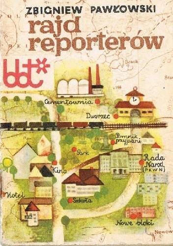 Okładka książki Rajd reporterów