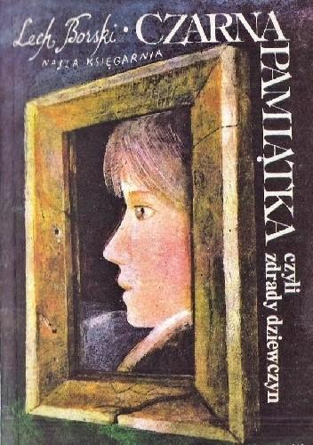Okładka książki Czarna pamiątka, czyli zdrady dziewczyn