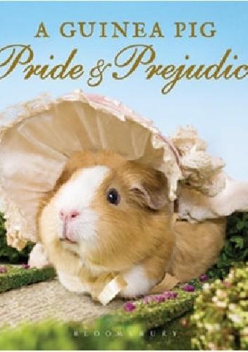 Okładka książki A Guinea Pig Pride & Prejudice