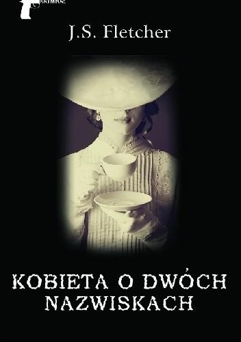 Okładka książki Kobieta o dwóch nazwiskach