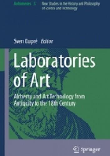 Okładka książki Laboratories of Art. Alchemy and Art Technology from Antiquity to the 18th Century