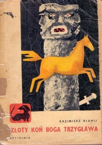 Okładka książki Złoty koń boga Trzygława