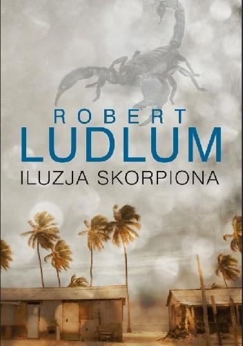 Okładka książki Iluzja skorpiona