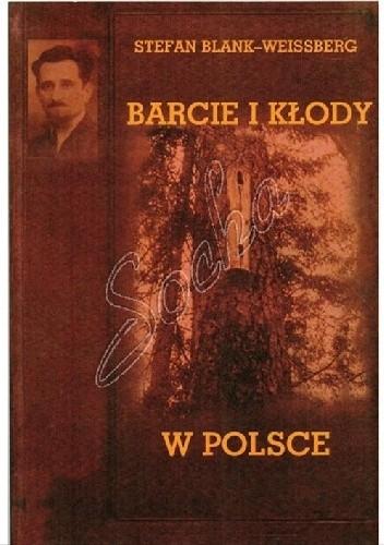 Okładka książki Barcie i kłody w Polsce