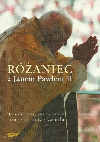 Okładka książki Różaniec z Janem Pawłem II