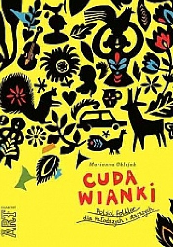 Okładka książki Cuda wianki. Polski folklor dla młodszych i starszych