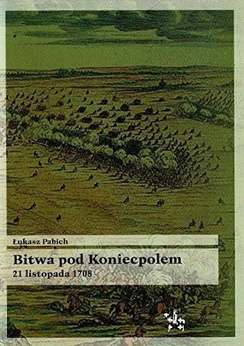 Okładka książki Bitwa pod Koniecpolem 21 listopada 1708