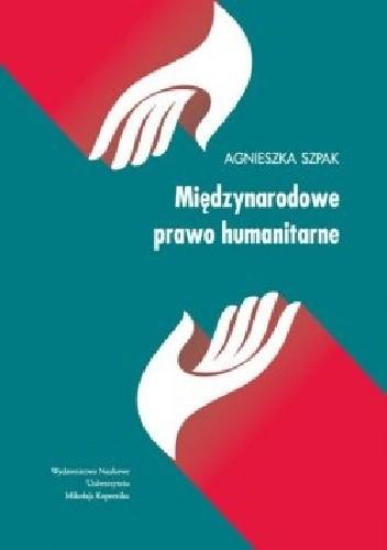Okładka książki Międzynarodowe prawo humanitarne