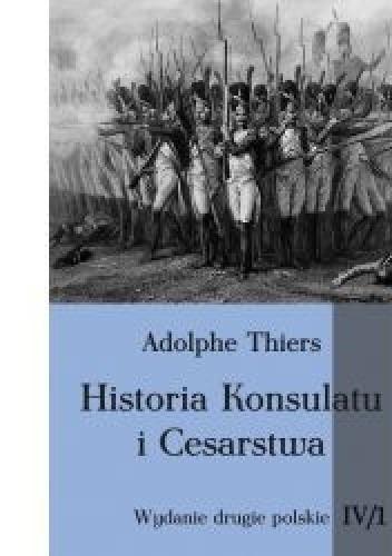 Okładka książki Historia Konsulatu i Cesarstwa tom IV cz. 1