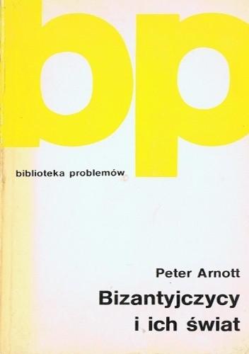 Okładka książki Bizantyjczycy i ich świat