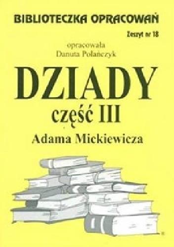 Okładka książki Dziady Adama Mickiewicza. Część III