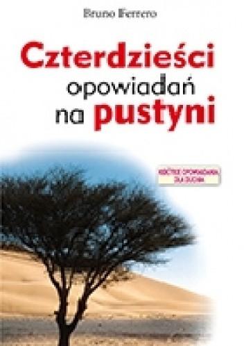 Okładka książki Czterdzieści opowiadań na pustyni