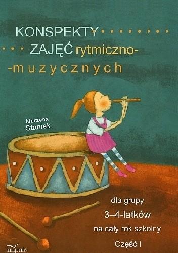 Okładka książki Konspekty zajęć rytmiczno-muzycznych dla grupy 3-4-latków na cały rok szkolny