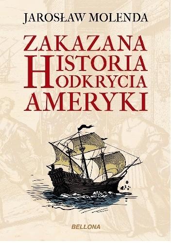 Okładka książki Zakazana historia odkrycia Ameryki