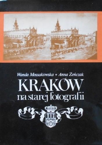 Okładka książki Kraków na starej fotografii