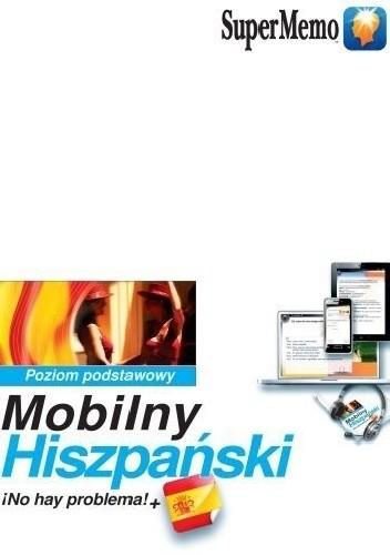Okładka książki Mobilny Hiszpański. ¡No hay problema!+ poziom podstawowy