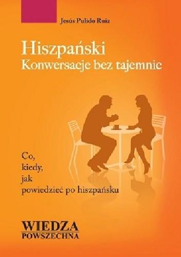 Okładka książki Hiszpański. Konwersacje bez tajemnic