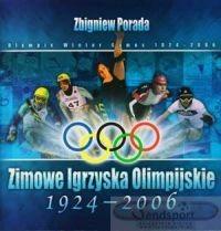 Okładka książki Zimowe Igrzyska Olimpijskie 1924 - 2006.