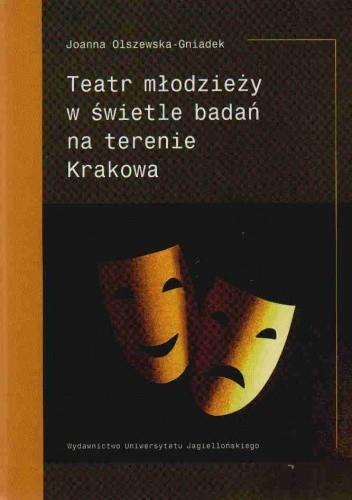 Okładka książki Teatr młodzieży w świetle badań na terenie Krakowa