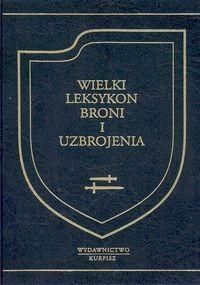 Okładka książki Borys Trubnikow. Wielki leksykon broni i uzbrojenia.