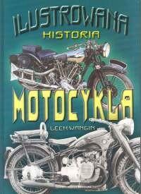 Okładka książki Lech Wangin. Ilustrowana historia motocykla.