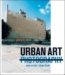 Okładka książki Urban Art Photography