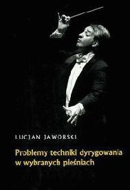 Okładka książki Problemy techniki dyrygowania w wybranych pieśniach
