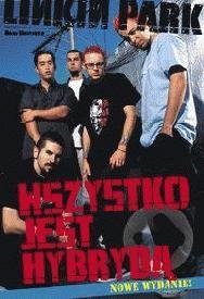 Okładka książki Linkin Park Wszystko jest hybrydą