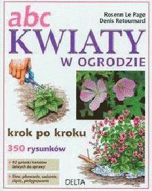 Okładka książki ABC Kwiaty w ogrodzie. Krok po kroku