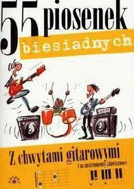 Okładka książki 55 piosenek biesiadnych  z chwytami gitarowymi i na instrumenty klawiszowe