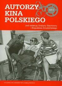 Okładka książki Autorzy kina polskiego t.2