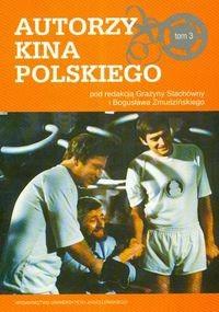 Okładka książki Autorzy kina polskiego t.3